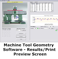 Machine Tool Geometry Software - Results/Print Preview Screen